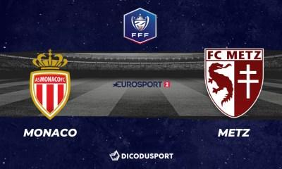 Football - Coupe de France notre pronostic pour Monaco - Metz