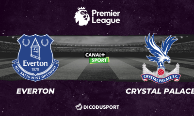 Football - Premier League notre pronostic pour Everton - Crystal Palace