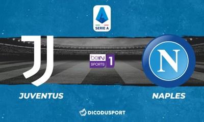 Football - Serie A notre pronostic pour Juventus Turin - Naples