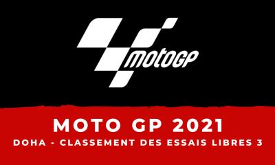MotoGP - Grand Prix de Doha - Le classement des essais libres 3