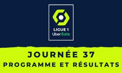 Calendrier Ligue 1 2020-2021 - 37ème journée Programme et résultats