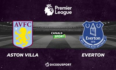 Pronostic Aston Villa - Everton, 19ème journée de Premier League
