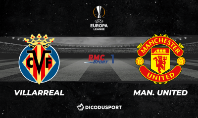 Pronostic Villarreal - Manchester United, finale de la Ligue Europa