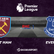 Pronostic West Ham - Everton, 35ème journée de Premier League