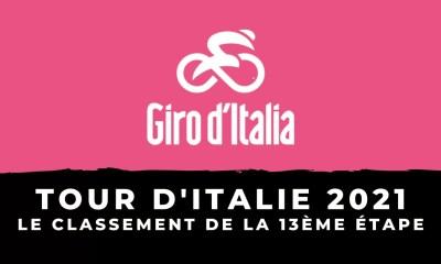 Tour d'Italie 2021 - Le classement de la 13ème étape