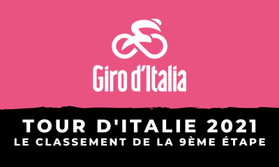 Tour d'Italie 2021 : le classement de la 9ème étape