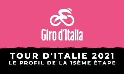Tour d'Italie 2021 : le profil de la 15ème étape