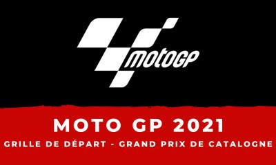 MotoGP - Grand Prix de Catalogne 2021 : la grille de départ