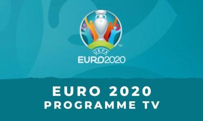Programme TV - Euro 2020