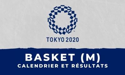 Basket masculin - Jeux olympiques de Tokyo calendrier et résultats