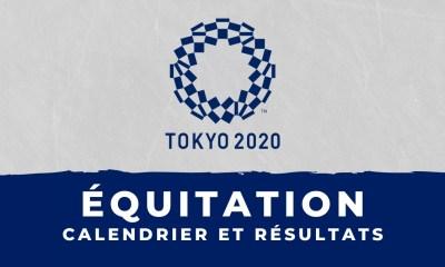 Équitation - Jeux Olympiques de Tokyo calendrier et résultats