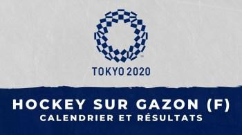 Hockey sur gazon féminin – Jeux Olympiques de Tokyo calendrier et résultats