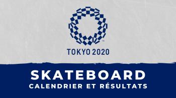 Skateboard – Jeux Olympiques de Tokyo calendrier et résultats