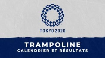Trampoline – Jeux Olympiques de Tokyo calendrier et résultats