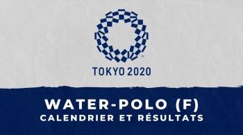 Water-polo féminin – Jeux Olympiques de Tokyo calendrier et résultats