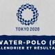 Water-polo féminin - Jeux Olympiques de Tokyo calendrier et résultats