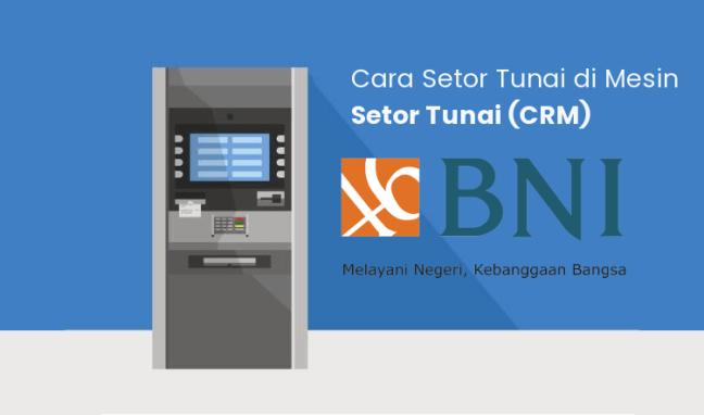 """ATM Setoran Tunai BNI """"CRM BNI"""""""