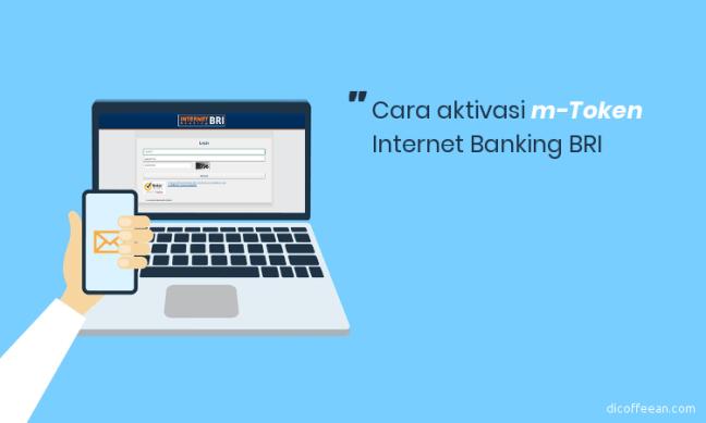Cara aktivasi m-token Internet Banking BRI