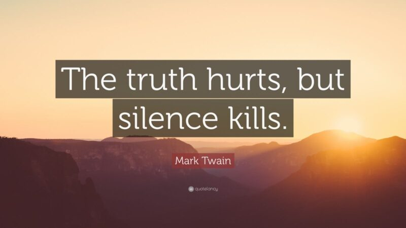 Telling the truth IS an act of violence