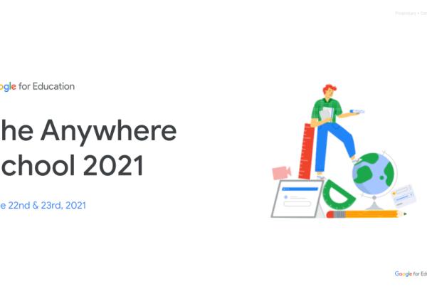 The anywhere school Google giugno 2021