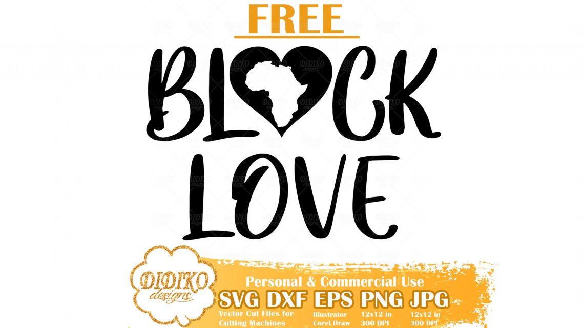 Download Free Black Love SVG, Africa Free SVG, Free Black History ...