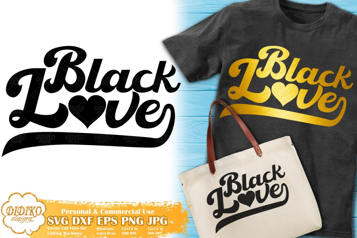Download Black Love SVG #4 | Retro SVG | Black Lives Matter Svg ...