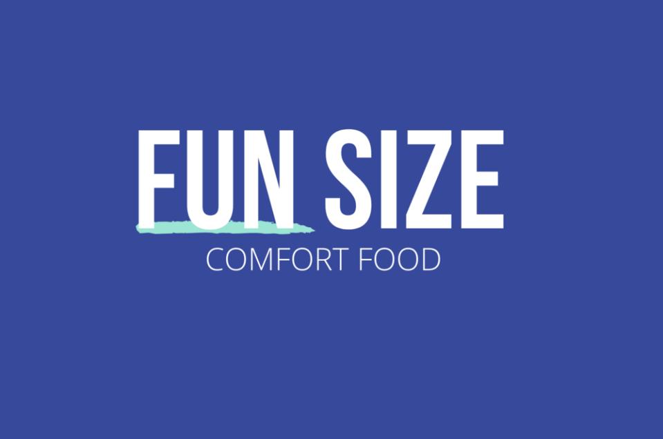 Fun Sized10_ Comfort Food.png