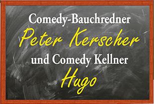 Peter Kerscher Dolly, Kellner-Hugo-die-dinner-show