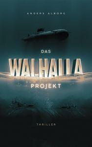 """Cover von """"Das Walhalla-Projekt"""" von Anders Alborg."""