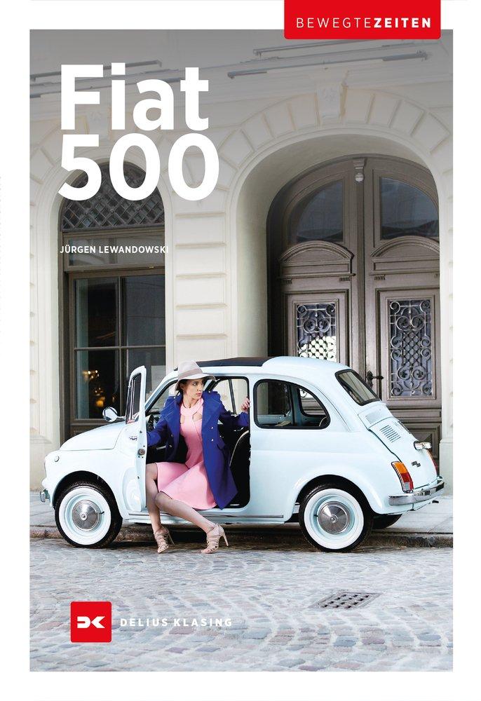 Fiat 500. @ Delius Klasing Verlag