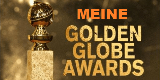 Miene Golden Globe Awards