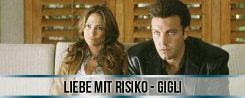 Liebe mit Risiko - Gigli