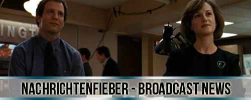 Nachrichtenfieber – Broadcast News