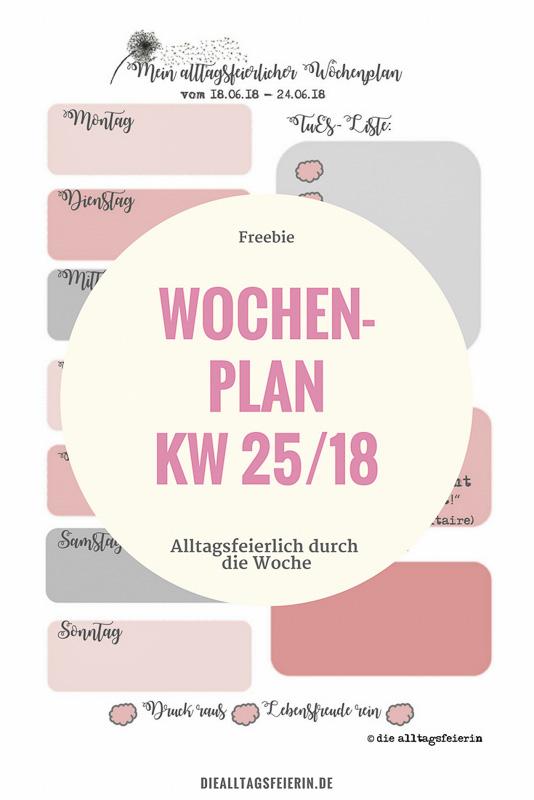 Speiseplan KW 25-18 * Inspirationen aus der Alltagsfeiereiküche *