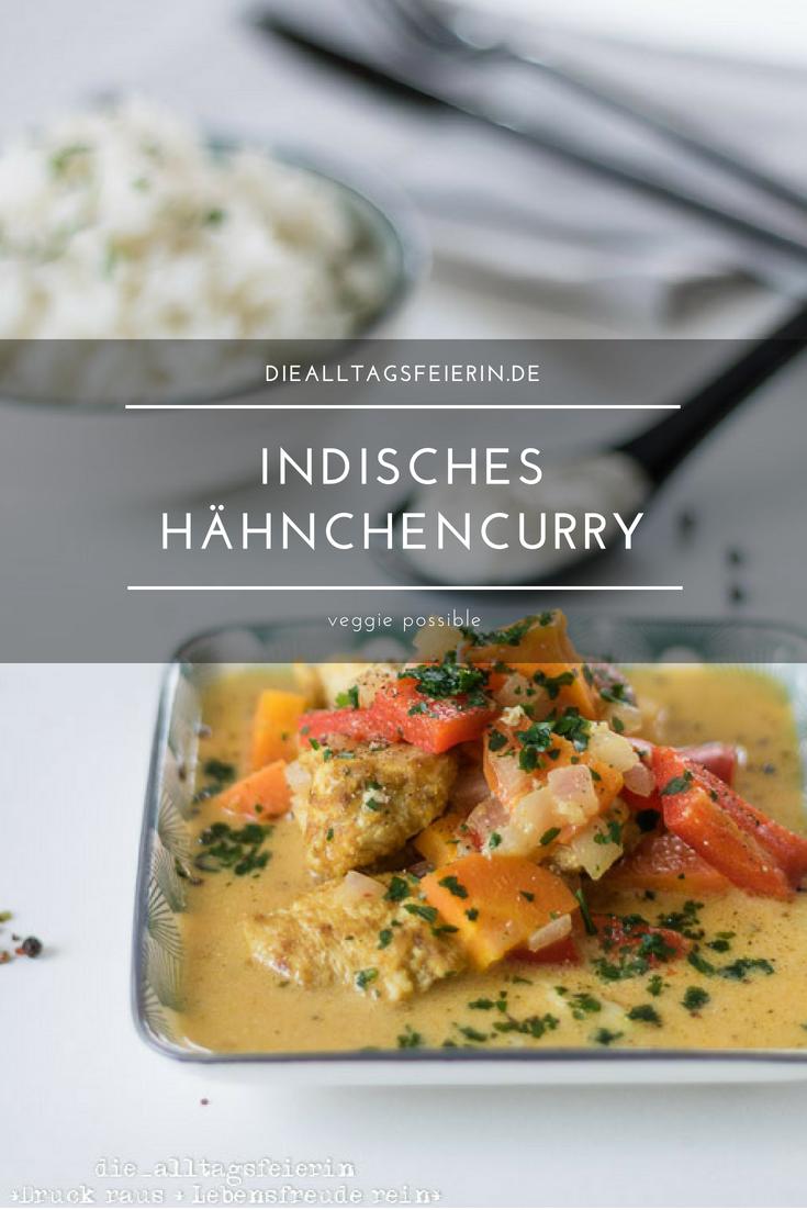 Rezept} * Indisches Hähnchen-Curry * | die alltagsfeierin