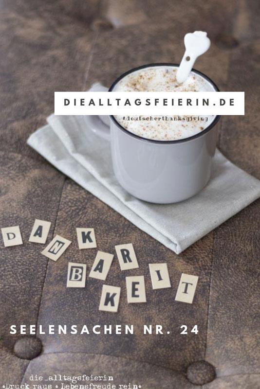 Dankbarkeit, Danke, 3. Oktober, deutsches Thanksgiving, Danke sage, wofuer bist du dankbar, Depression, Erkrankung als Chance, Ue40 Blogger, Wuerzburg, Dank