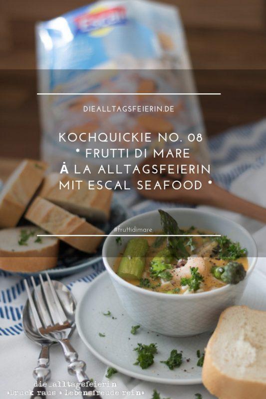 Frutti di Mare, Eintopf mit Frutti di Mare, Meeresfruechteeintopf, gruener Spargel, Escal Seafood, Rezept fuer Frutti di Mare, Kochquickie, schnelles Mittagessen, Frutti di Mare mit Weißweinsoße, Weißweinsoße zu Meeresfruechten, Calamari, Pfeilcalamari, Tintenfisch, Miesmuscheln, Garnelen, diealltagsfeierin.de, ue40 Blogger