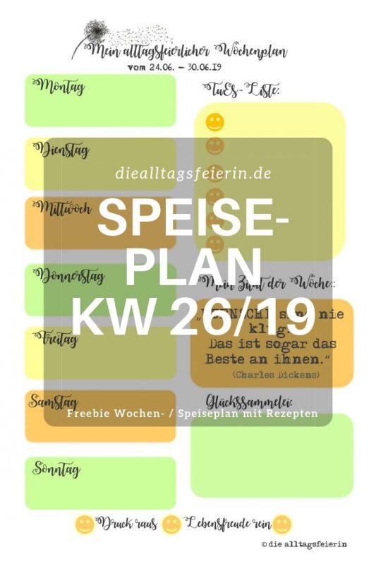 Wochenendfeierei KW-25-19, Speiseplan, Wochenplan, Freebie,