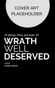 Cover placeholder - Wrath Well Deserved - book 3