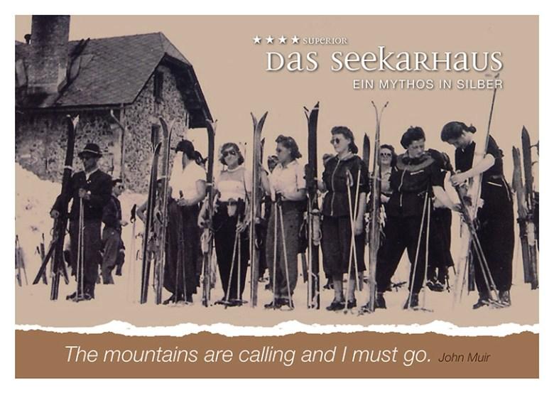 """""""The mountains are calling and I must go"""" von John Muir und das Hotel Das Seekarhaus in Obertauern anno dazumal"""
