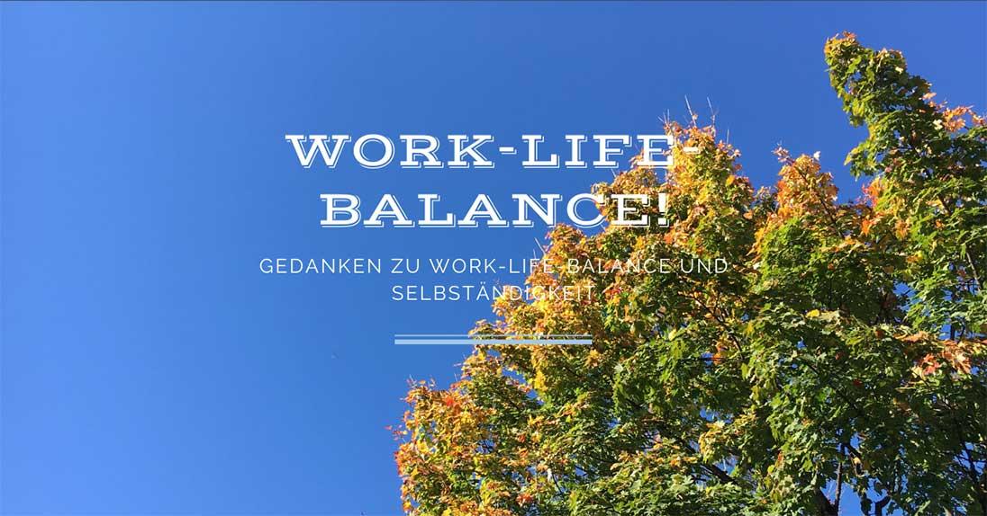Work-life-Balance _ ein Kommentar