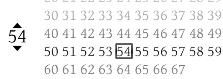 On the left, a pair of arrows above and below a number shows a normal selector. On the right, rows of ten shows an improved alternative.
