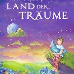 "TOM LEHELs Musical ""Im Land der Träume"""