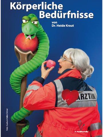 Dr. Heide Kraut, Körperliche Bedürfnisse