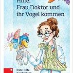 Cover_Hilfe Frau Doktor und ihr Vogel kommen
