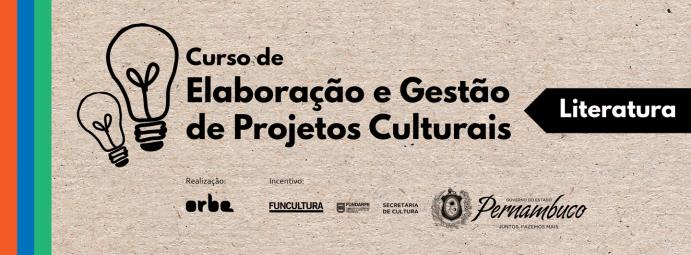 Resultado de imagem para Curso de elaboração e gestão de projetos culturais literatura