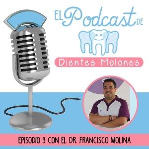 3. Entrevista molona al odontólogo Francisco Molina