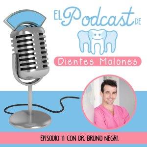 11. Entrevista molona con el odontólogo Bruno Negri