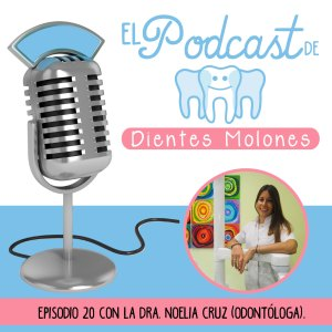 20. Entrevista molona a la dentista Noelia Cruz