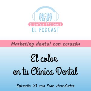 43. El color en tu Clínica Dental